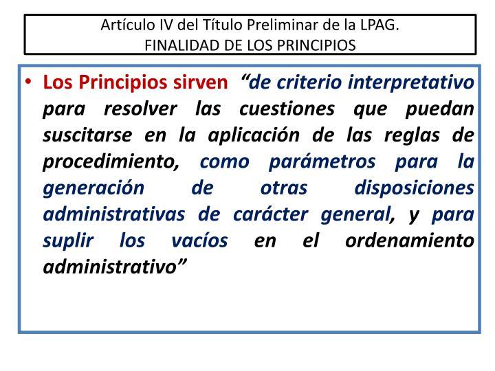Artículo IV del Título Preliminar de la LPAG.