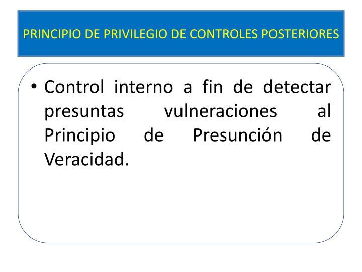 PRINCIPIO DE PRIVILEGIO DE CONTROLES POSTERIORES