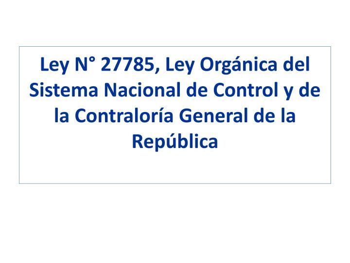 Ley N° 27785, Ley Orgánica del Sistema Nacional de Control y de la Contraloría General de la República