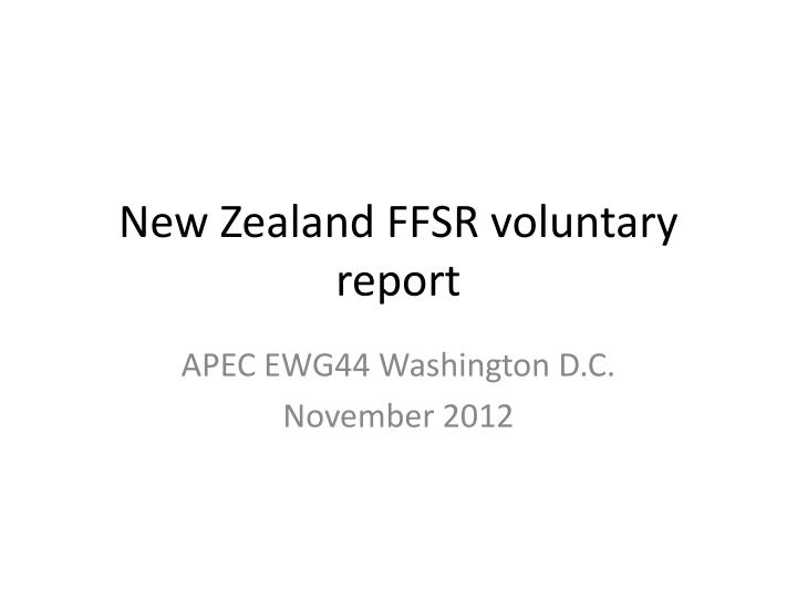 New zealand ffsr v oluntary report