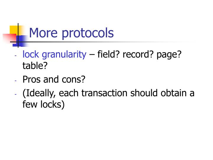 More protocols