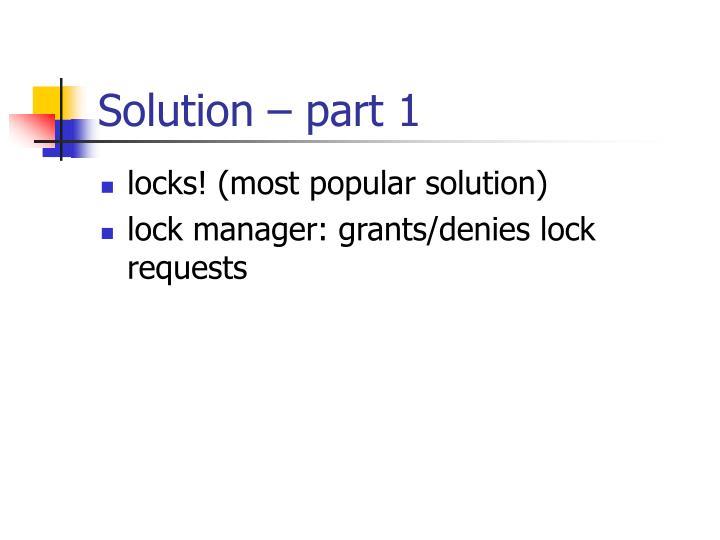 Solution – part 1