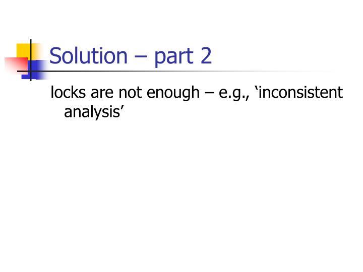Solution – part 2
