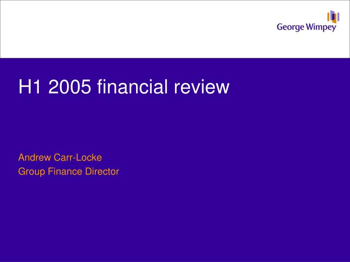 H1 2005 financial review