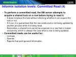 informix isolation levels committed read 4