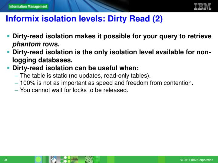 Informix isolation levels: Dirty Read (2)