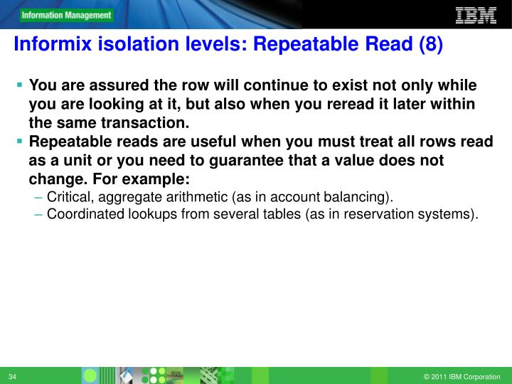 Informix isolation levels: Repeatable Read (8)
