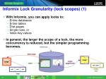 informix lock granularity lock scopes 1