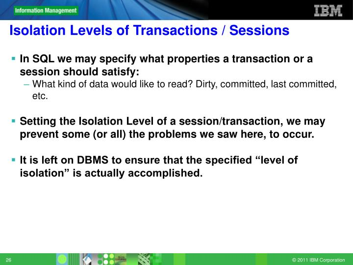 Isolation Levels of Transactions / Sessions