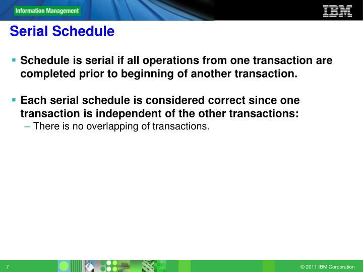 Serial Schedule