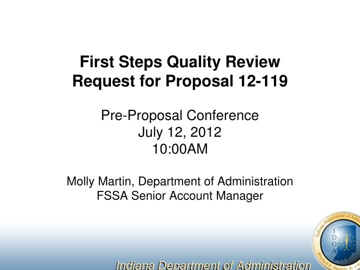First steps quality review request for proposal 12 119