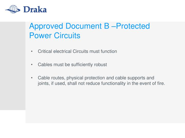 Approved Document B –Protected Power Circuits