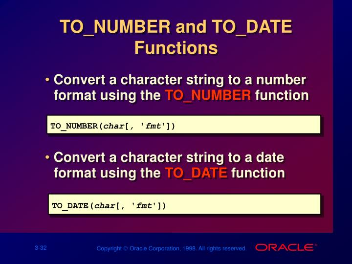 TO_NUMBER and TO_DATE Functions
