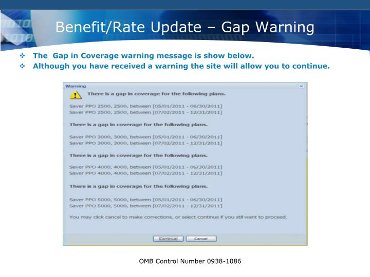 Benefit/Rate Update – Gap Warning
