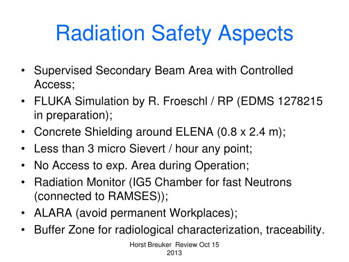 Radiation Safety Aspects