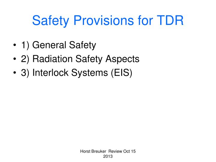 Safety Provisions for TDR