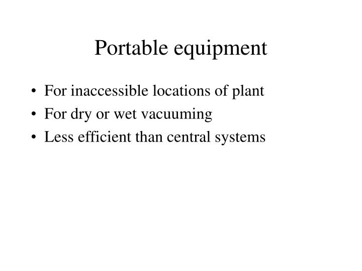Portable equipment