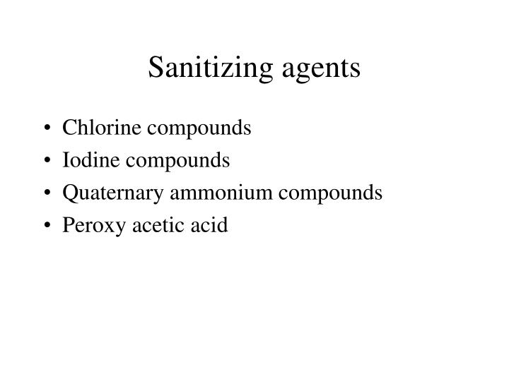 Sanitizing agents