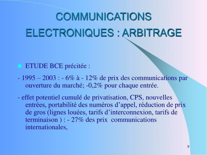 COMMUNICATIONS ELECTRONIQUES : ARBITRAGE