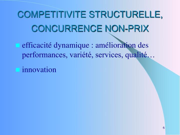 COMPETITIVITE STRUCTURELLE, CONCURRENCE NON-PRIX