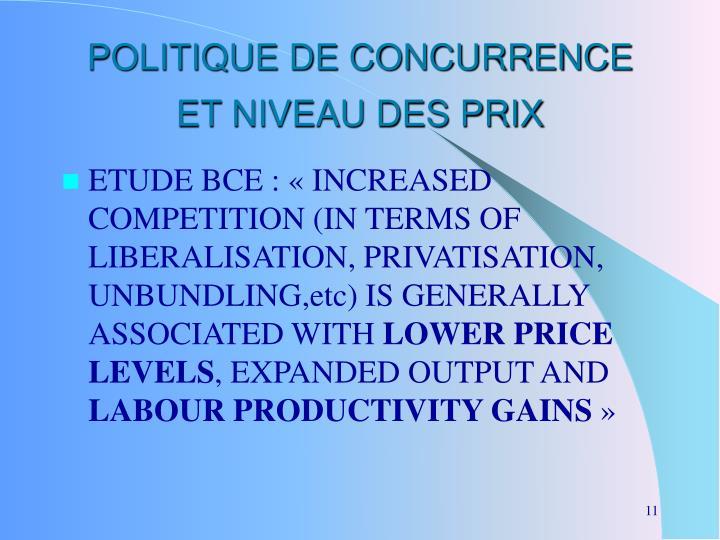 POLITIQUE DE CONCURRENCE ET NIVEAU DES PRIX