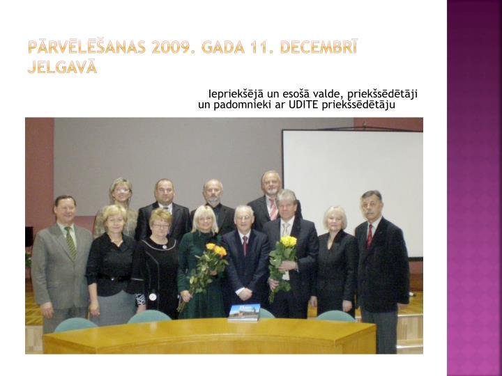 Pārvēlēšanas 2009. gada 11. decembrī  Jelgavā