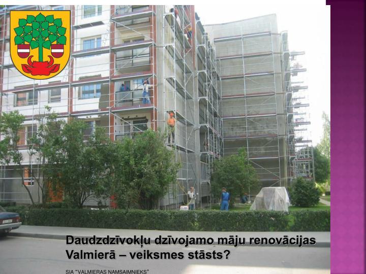 Daudzdzīvokļu dzīvojamo māju renovācijas
