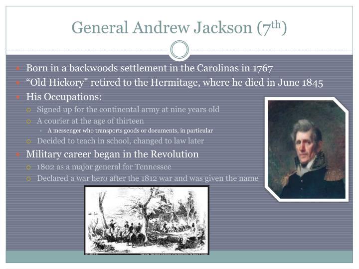 General Andrew Jackson (7