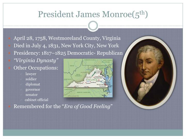 President James Monroe(5