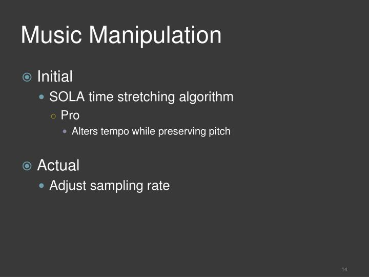Music Manipulation