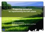preparing ourselves for implementing the cap reform