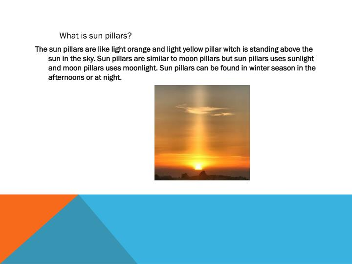 What is sun pillars?