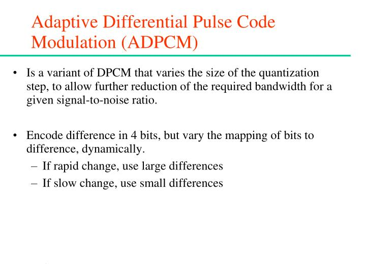Adaptive Differential Pulse Code Modulation (ADPCM)