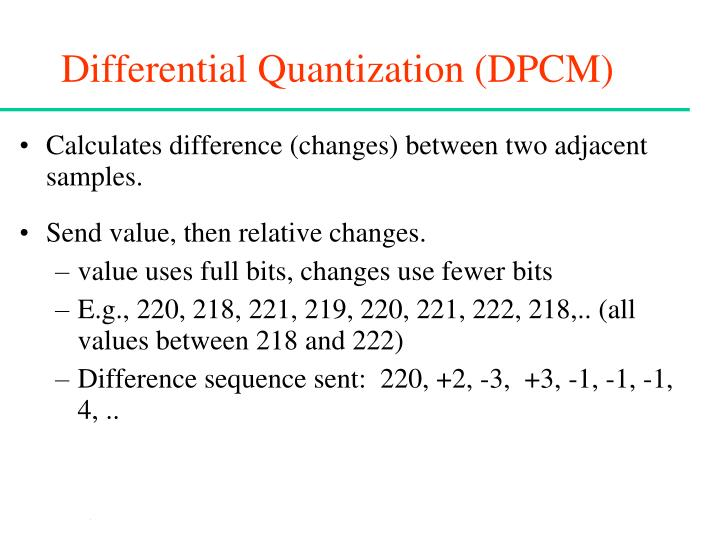 Differential Quantization (DPCM)