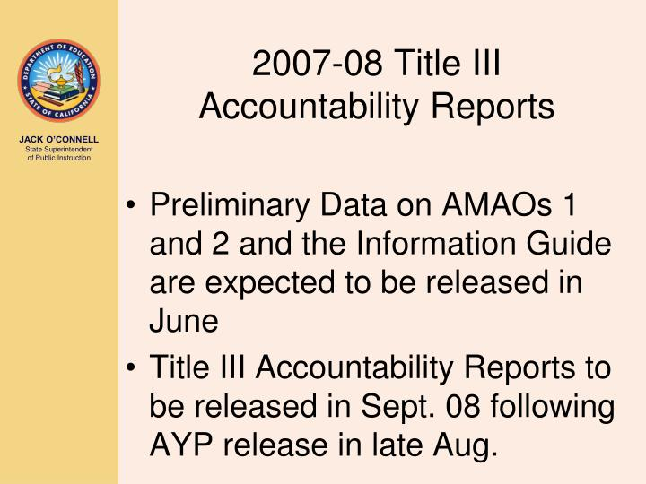 2007-08 Title III Accountability Reports