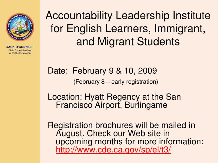 Accountability Leadership Institute for English Learners, Immigrant, and Migrant Students