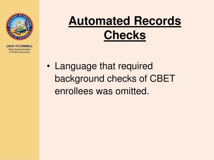 Automated Records Checks
