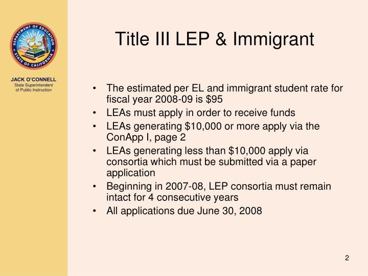 Title III LEP & Immigrant