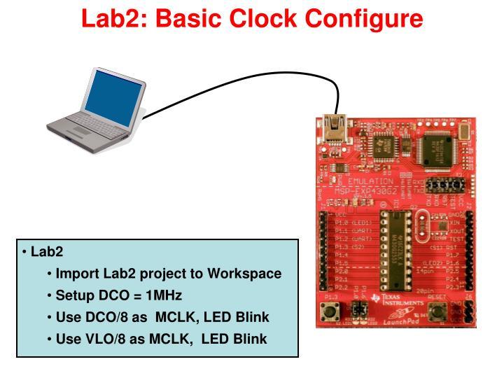 Lab2: Basic Clock Configure