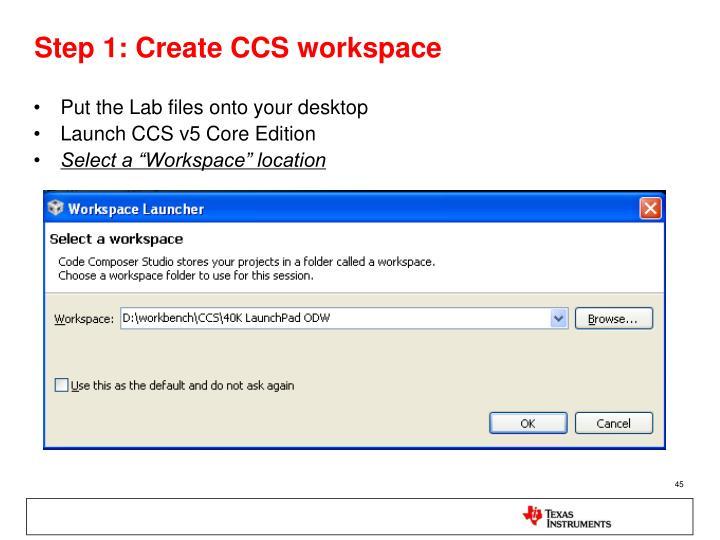 Step 1: Create CCS workspace