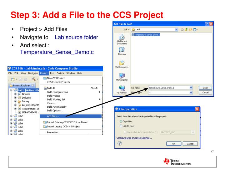 Step 3: Add a File to the CCS Project