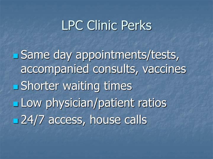 LPC Clinic Perks