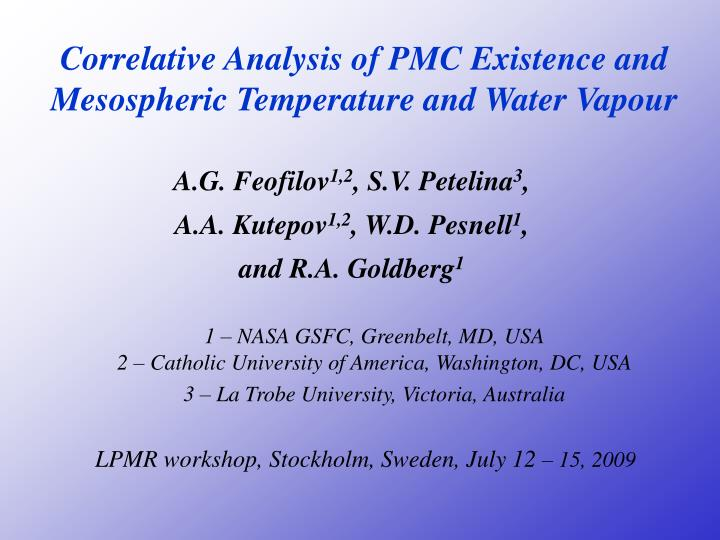 Correlative Analysis of PMC Existence and