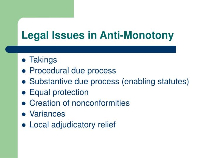 Legal Issues in Anti-Monotony