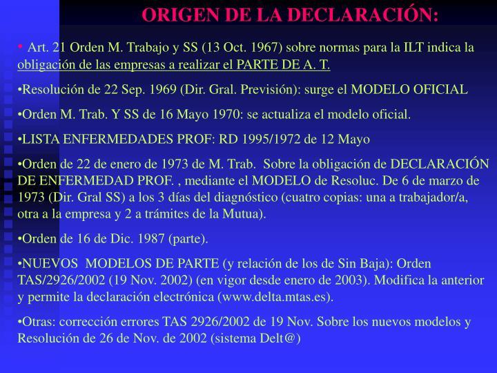ORIGEN DE LA DECLARACIÓN: