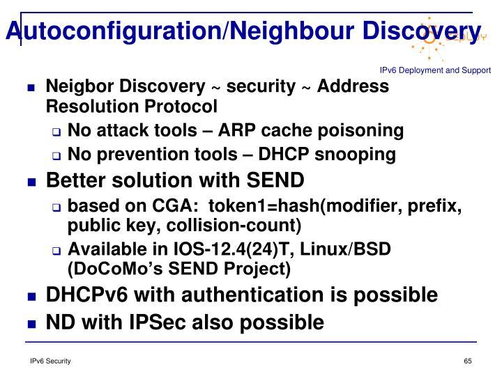Autoconfiguration/Neighbour Discovery