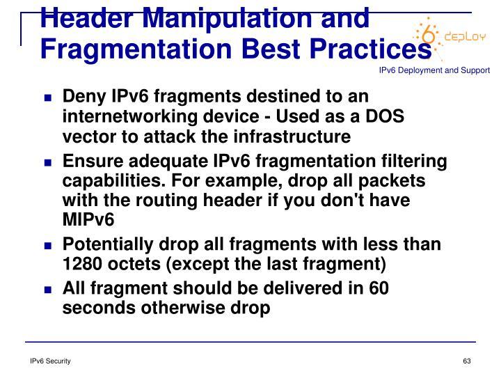 Header Manipulation and Fragmentation Best Practices