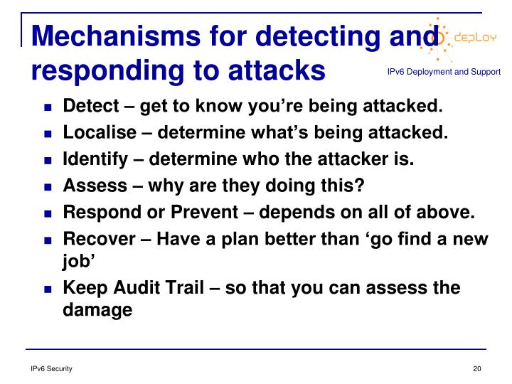 Mechanisms for detecting and responding to attacks