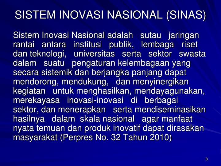 SISTEM INOVASI NASIONAL (SINAS)