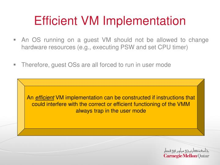 Efficient VM Implementation